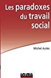 Les paradoxes du travail social