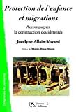 Protection de l'enfance et migrations