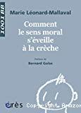 Comment le sens moral s'éveille à la crèche ?