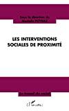 Les interventions sociales de proximité