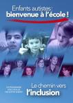 Enfants autistes : bienvenue à l'école. Le chemin vers l'inclusion