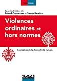 Violences ordinaires et hors normes