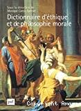 Dictionnaire d'éthique et de philosophie morale