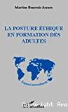 La posture éthique en formation des adultes
