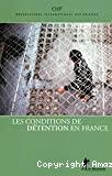 Les conditions de détention en France