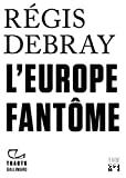 L'Europe fantôme