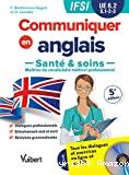 Communiquer en anglais santé et soins. UE 6.2