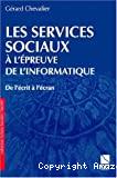 Les services sociaux à l'épreuve de l'informatique