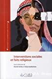 Interventions sociales et faits religieux