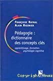 Pédagogie : dictionnaire des concepts clés.