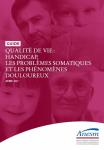 Qualité de vie : handicap, les problèmes somatiques et les phénomènes douloureux