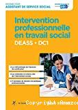 Intervention professionnelle en travail social. DEASS - DC1