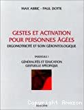 Gestes et activation pour personnes âgées. 1
