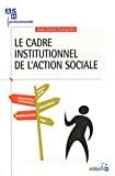 Le cadre institutionnel de l'action sociale
