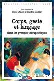 Corps, geste et langage dans les groupes thérapeutiques