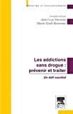 Les addictions sans drogue : prévenir et traiter