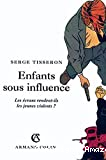Enfants sous influence