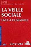 La veille sociale face à l'urgence