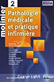 Pathologie médicale et pratique infirmière. 2