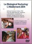 Le Biological Nurturing - l'allaitement zen