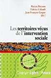 Les territoires vécus de l'intervention sociale