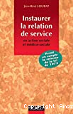Instaurer la relation de service