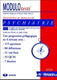 Modulotests : psychiatrie. 2