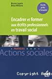 Encadrer et former aux écrits professionnels en travail social