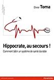 Hippocrate, au secours !