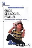 Guide de l'accueil familial