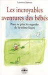 Les incroyables aventures des bébés
