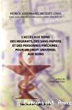 L'accès aux soins des migrants, des sans-papiers