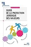 Guide de la protection juridique des majeurs
