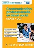 DEASS DC3 Communication professionnelle en travail social
