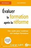 Evaluer la formation après la réforme