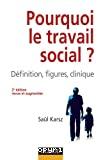 Pourquoi le travail social?