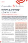 Le travail et ses aménagements : ce que la pandémie de covid-19 a changé pour les Français