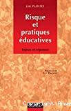 Risque et pratiques éducatives