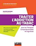 Traiter l'addiction au tabac par les TCC
