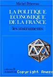 La politique économique de la France. 1