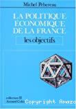 La politique économique de la France. 2