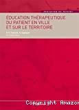 Education thérapeutique du patient en ville et sur le territoire