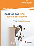 Réalités des RPS : actions et solutions