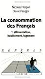 La consommation des français. 1