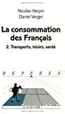 La consommation des français. 2