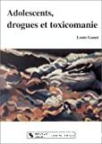 Adolescents, drogues et toxicomanie